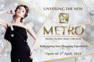 Unveiling The New METRO at Trans Studio Mall Cibubur