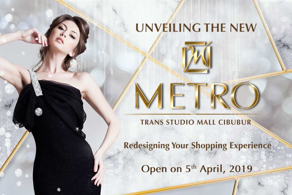 Unveiling The New METRO at Trans Studio Mall Cibubur
